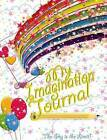 My Imagination Journal - The Sky Is the Limit! by Angela Finnels (Hardback, 2015)