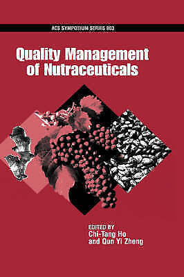 Quality Management of Nutraceuticals by Oxford University Press Inc...