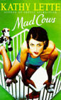 Mad Cows by Kathy Lette (Hardback, 1996)