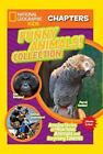 NGK Chapters: Funny Animals! Collection : Amazing Stories of Hilarious Animals and Surprising Talents by National Geographic Kids Staff (2015, Paperback)