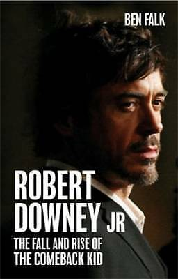 Robert Downey Jr.: The Fall and Rise of the Comeback Kid-ExLibrary
