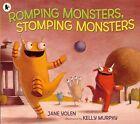 Romping Monsters, Stomping Monsters by Jane Yolen (Paperback, 2014)
