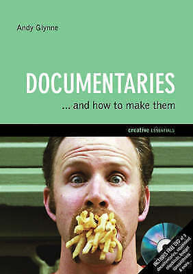 1 of 1 - Documentaries: And How to Make Them, By Glynne, Andy,in Used but Acceptable cond