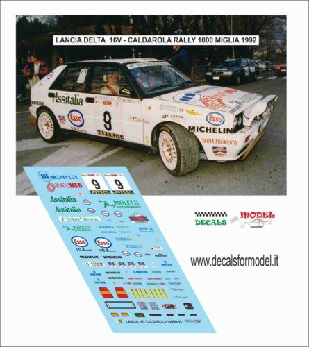 DECALS 1//43 LANCIA DELTA 16V CALDAROLA RALLY 1000 MIGLIA 1992