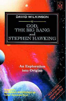 Wilkinson, David A., God, the Big Bang and Stephen Hawking, Paperback, Very Good