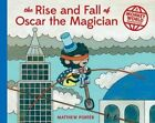 The Rise and Fall of Oscar the Magician: A Monkey World Adventure by Matthew Porter (Hardback, 2015)