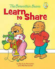 The Berenstain Bears Learn to Share by Jan Berenstain, Stan Berenstain, Mike Berenstain (Hardback, 2010)