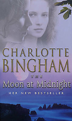 """AS NEW"" The Moon At Midnight: The Bexham Trilogy Book 3, Bingham, Charlotte, Bo"