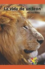 La vida de un leon The Life of a Lion (Spanish Edition)