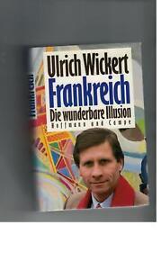 Ulrich-Wickert-Frankreich-Die-wunderbare-Illusion-1989