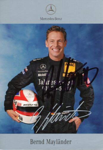 Bernd Mayländer  Mercedes  Auto Motorsport Autogrammkarte signiert  291673