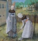 Medieval Women by Deirdre Jackson (Hardback, 2015)