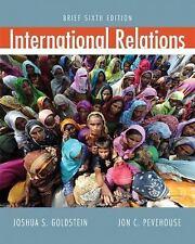 International Relations by Jon C. Pevehouse, Joshua S. Goldstein and George...