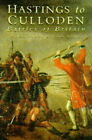 Hastings to Culloden: Battles of Britain by Peter Young, John Adair (Paperback, 1996)