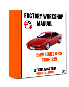 >> OFFICIAL WORKSHOP Manual Service Repair BMW Series 8 E31 1989 - 1999