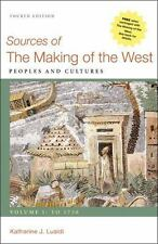 Sources of the Making of the West, Volume I: To 1750 : Peoples and Cultures by Katharine J. Lualdi (2012, Paperback)