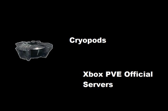 Ark Survival Evolved 45 Cryopods PVE Xbox ONE Official SERVERS | eBay