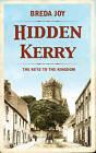 Hidden Kerry: The Keys to the Kingdom by Breda Joy (Paperback, 2016)