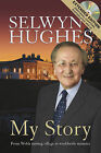 My Story: From Welsh Mining Village to Worldwide Ministry by Selwyn Hughes (Paperback, 2007)