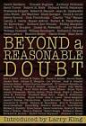 Beyond a Reasonable Doubt by Phoenix Books (Hardback, 2006)