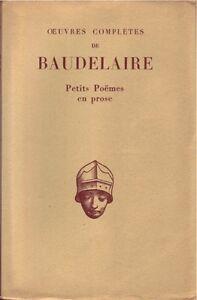 Détails Sur Petits Poëmes En Prose Baudelaire Belles Lettres 1934