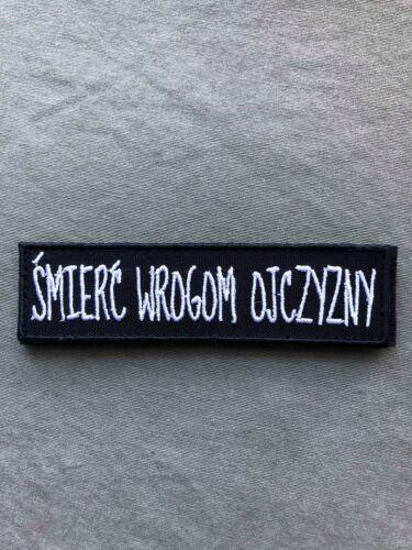 Polish ARMY morale patch 110mmx25mm SMIERC WROGOM OJCZYZNY
