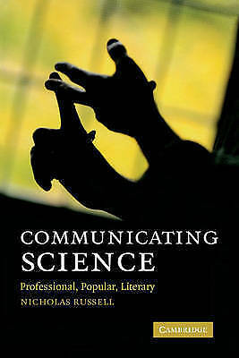 1 of 1 - Communicating Science: Professional, Popular, Literary by Russell, Nicholas