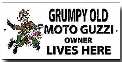 GRUMPY OLD BENELLI OWNER LIVES HERE FINISH METAL SIGN.