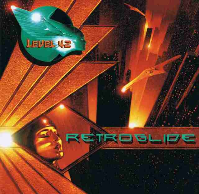 Level 42 - Retroglide CD NEU