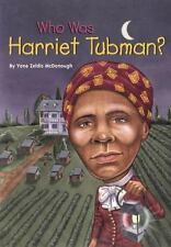 Who Was?: Who Was Harriet Tubman? by Yona Zeldis McDonough and Who HQ (2002, Paperback)