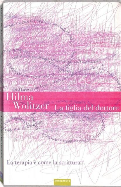 9IWKJS14EK LA FIGLIA DEL DOTTORE - HILMA WOLITZER - NUTRIMENTI 5204