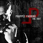 The Dirt by Pouppee Fabrikk (CD, Jun-2013, Alfa Matrix)