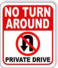 No Turn Around Private Drive No U Turn Symbol Aluminum Composite Outdoor Sign