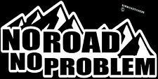 NO ROAD NO PROBLEM STICKER 4WD STICKER OFF ROAD 4X4 STICKER