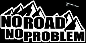 NO-ROAD-NO-PROBLEM-STICKER-4WD-STICKER-OFF-ROAD-4X4-STICKER