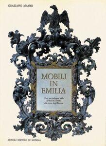 Mobili in Emilia Con una indagine sulla civiltà dell'arredo alla corte degli Est