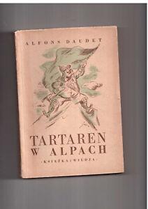 Alfons Daudet Tartaren w Alpach il J M Szancer 1950 Polish book for children - internet, Polska - Alfons Daudet Tartaren w Alpach il J M Szancer 1950 Polish book for children - internet, Polska