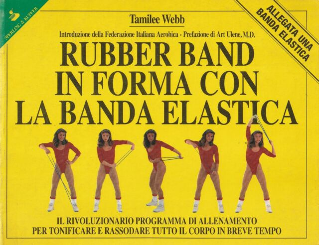 Rubber band : in forma con la banda elastica