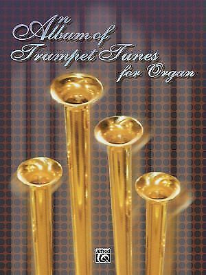 An Album of Trumpet Tunes: For Organ [H. W. Gray]