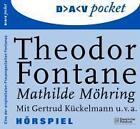 Mathilde Möhring. 2 CDs von Theodor Fontane (2004)