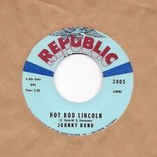 JOHNNY BOND * 45 * Hot Rod Lincoln * 1960s * UNPLAYED MINT * REPUBLIC Label  NOS
