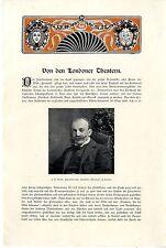 """Ernst Mayer Von den Londoner Theatern J.T. Grein Intendant des """"Deutschen...1902"""