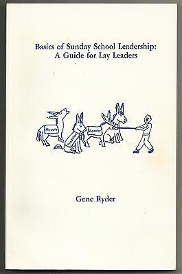 Vintage 1982 Basics Of Sunday School Leadership Gene Ryder Paperback Book Christ