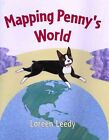 Mapping Penny's World by Loreen Leedy (Paperback / softback, 2003)