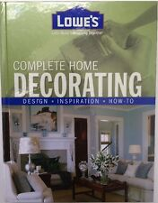 Lowe's Complete Home Decorating Book Design-Inspiration-How-To 9780376009241 New