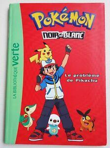 Details Sur Livre Pokemon La Bibliotheque Verte Le Probleme De Pikachu