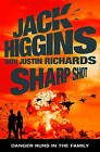 Sharp Shot by Jack Higgins (Hardback, 2009)