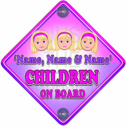 Pink for   3 GIRLS CUTE CHILDREN   Personalised Baby on Board Car Window Sign