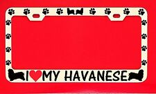 I Love My Havanese /s Chrome License Plate Frame Tag Dog Paw Weatherproof Vinyl