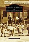 African Americans of Chesterfield County by Felicia Flemming-McCall (Paperback / softback, 2008)